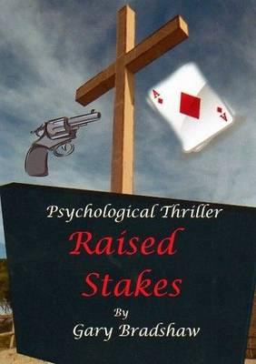 Raised Stakes (Paperback)