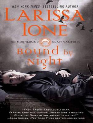 Bound by Night - Moonbound Clan Vampires 1 (CD-Audio)