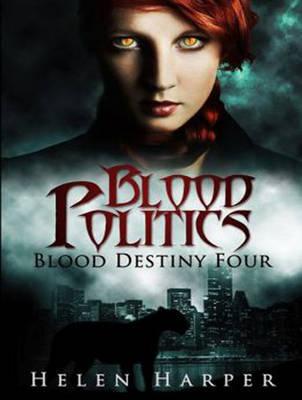 Blood Politics - Blood Destiny 4 (CD-Audio)