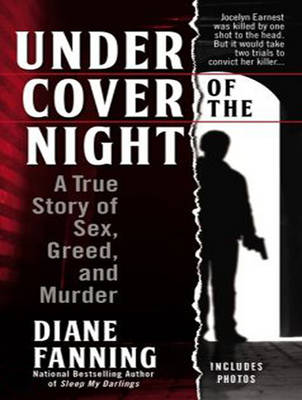 Under Cover of the Night: A True Story of Sex, Greed, and Murder (CD-Audio)