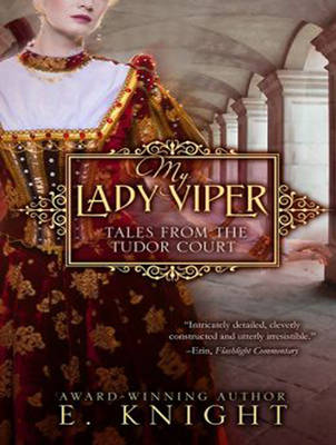 My Lady Viper - Tales From the Tudor Court 1 (CD-Audio)