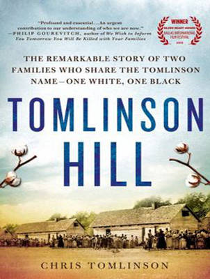 Tomlinson Hill: The Remarkable Story of Two Families Who Share the Tomlinson Name - One White, One Black (CD-Audio)