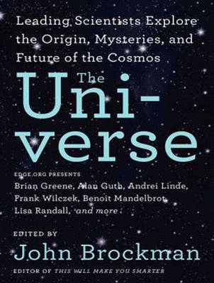The Universe: Leading Scientists Explore the Origin, Mysteries, and Future of the Cosmos (CD-Audio)