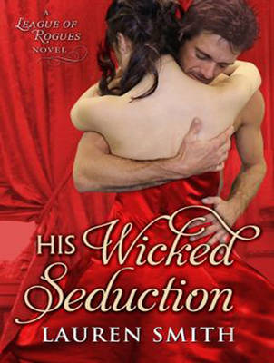 His Wicked Seduction - League of Rogues 2 (CD-Audio)