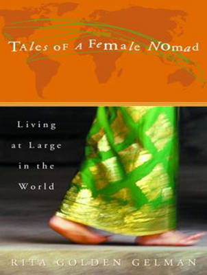 Tales of a Female Nomad: Living at Large in the World (CD-Audio)