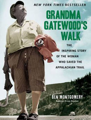 Grandma Gatewood's Walk: The Inspiring Story of the Woman Who Saved the Appalachian Trail (CD-Audio)