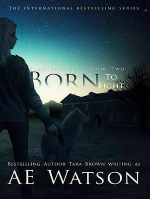 Born to Fight - Born Trilogy 2 (CD-Audio)