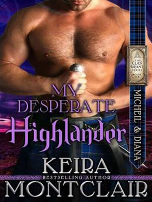 My Desperate Highlander - Clan Grant 6 (CD-Audio)