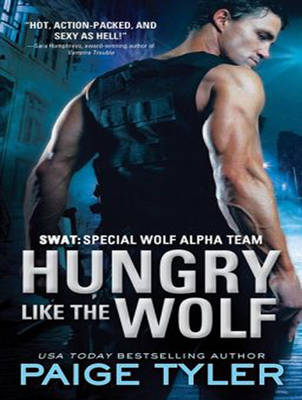 Hungry Like the Wolf: Special Wolf Alpha Team - SWAT 1 (CD-Audio)