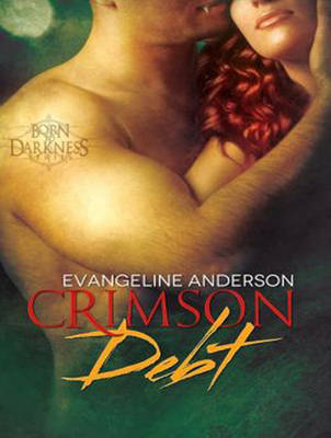 Crimson Debt - Born to Darkness 1 (CD-Audio)