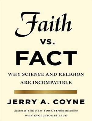 Faith Versus Fact: Why Science and Religion Are Incompatible (CD-Audio)