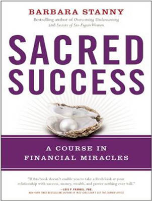 Sacred Success: A Course in Financial Miracles (CD-Audio)