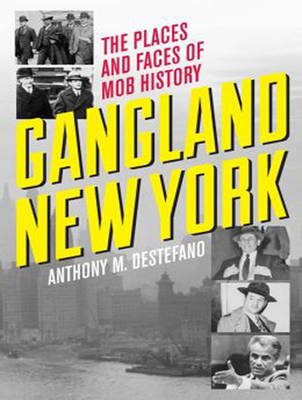 Gangland New York: The Places and Faces of Mob History (CD-Audio)