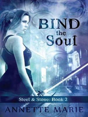 Bind the Soul - Steel & Stone 2 (CD-Audio)