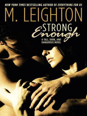 Strong Enough - Tall, Dark, and Dangerous 1 (CD-Audio)