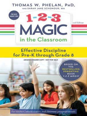 1-2-3 Magic in the Classroom: Effective Discipline for Pre-K through Grade 8, 2nd Edition (CD-Audio)
