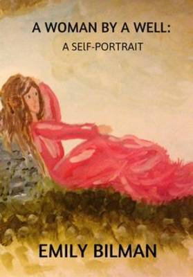 A Woman by a Well: A Self-Portrait (Paperback)