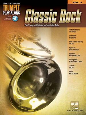 Classic Rock: Trumpet Play-Along Volume 3 (Book/Online Audio) (Paperback)