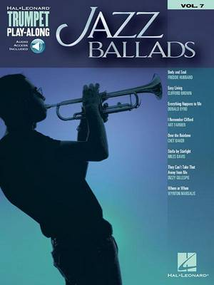 Trumpet Play-Along Volume 7: Jazz Ballads (Book/Online Audio) (Paperback)
