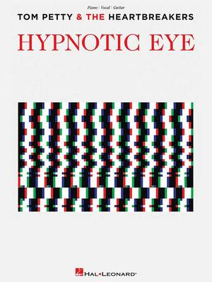 Tom Petty And The Heartbreakers Hypnotic Eye (PVG) (Paperback)