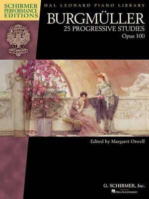 Burgmuller: 25 Progressive Studies, Op. 100 (Schirmer Performance Editions) (Paperback)