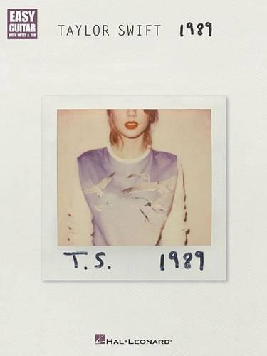 Taylor Swift: 1989 (Easy Guitar) (Paperback)