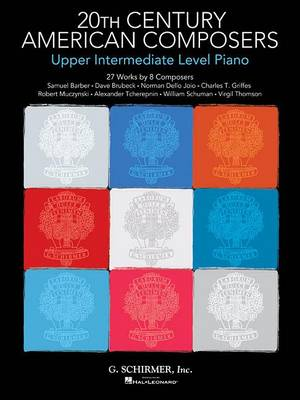 20th Century American Composers: Upper Intermediate Level Piano (Paperback)