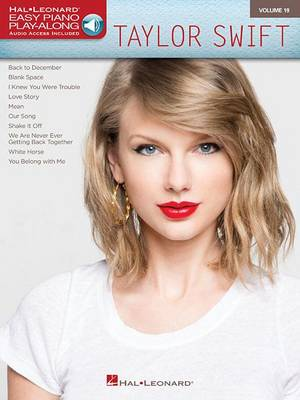 Easy Piano Play-Along Volume 19: Taylor Swift (Book/Online Audio) (Paperback)