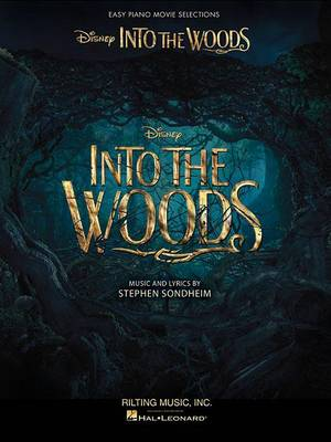 Into The Woods: Easy Piano Selections From The Disney Movie (Paperback)