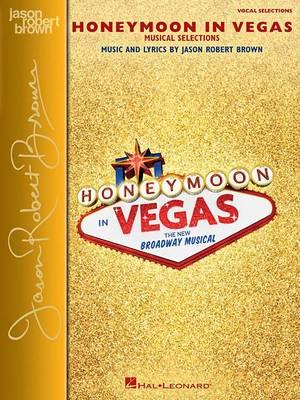 Honeymoon in Vegas: Musical Selections (Paperback)