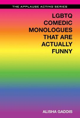 LGBTQ Comedic Monologues That are Actually Funny (Paperback)