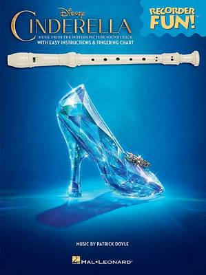 Cinderella: Recorder Fun] Music From The Disney Motion Picture Soundtrack (Paperback)
