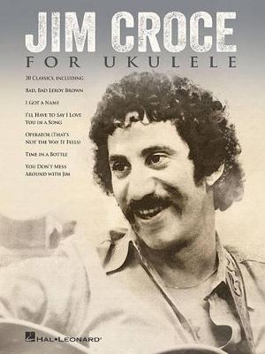 Jim Croce for Ukulele (Paperback)