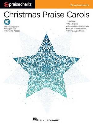 Christmas Praise Carols: E-Flat Instruments - Praisecharts