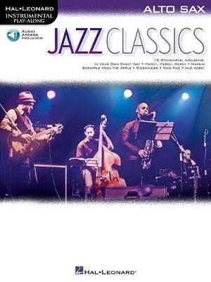 Instrumental Play-Along: Jazz Classics (Alto Saxophone) (Paperback)
