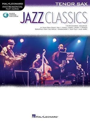 Instrumental Play-Along: Jazz Classics (Tenor Saxophone) (Paperback)