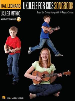 Hal Leonard Ukulele Method: Ukulele For Kids Songbook (Book/Online Audio) (Paperback)