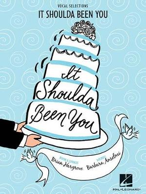It Shoulda Been You: Vocal Selections (Paperback)