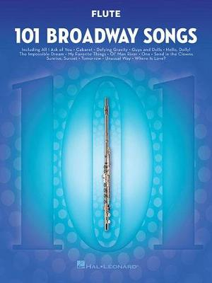 101 Broadway Songs: Flute (Paperback)