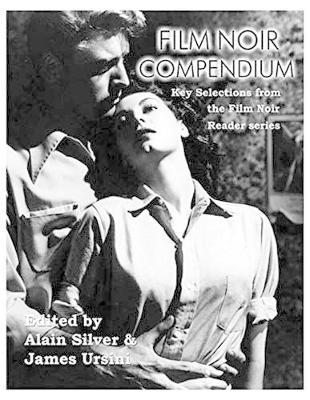 Film Noir Compendium: Key Selections from the Film Noir Reader Series (Paperback)