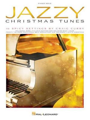 Jazzy Christmas Tunes: 10 Spicy Settings: Piano Solo (Paperback)