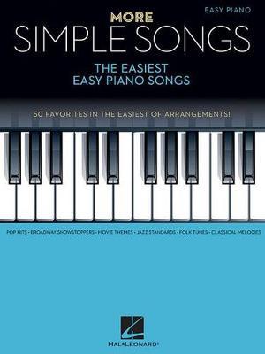 More Simple Songs: The Easiest Easy Piano Songs (Paperback)
