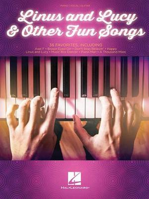 Linus and Lucy & Other Fun Songs: Piano/Vocal/Guitar (Paperback)