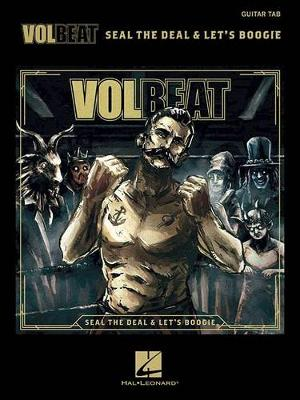 Volbeat: Seal The Deal & Let's Boogie - Guitar Recorded Versions (Paperback)