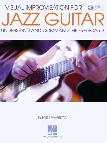 Brent Vaartstra: Visual Improvisation For Jazz Guitar (Paperback)