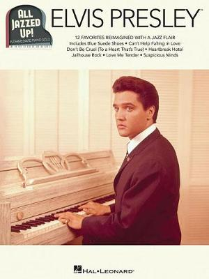 Elvis Presley All Jazzed Up] (Paperback)