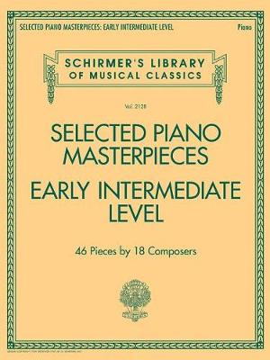 Selected Piano Masterpieces - Early Intermediate Level (Paperback)