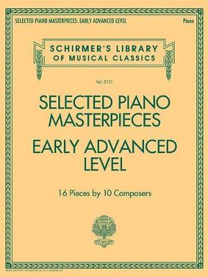 Selected Piano Masterpieces - Early Advanced Level (Piano Book) (Paperback)