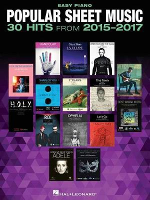 Popular Sheet Music: 30 Hits From 2015-2017 (Paperback)
