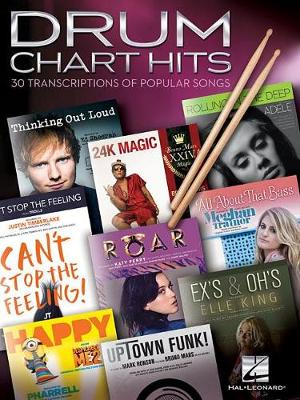 Drum Chart Hits - 30 Transcriptions Of Popular Songs (Paperback)